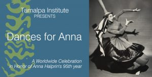 Dances for Anna Halprin